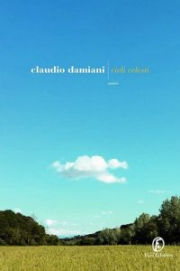Clieli celesti - Claudio Damiani